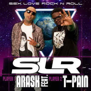 Arash feat. T-Pain - Sex Love Rock n Roll (Slr) (Basshunter Remix)