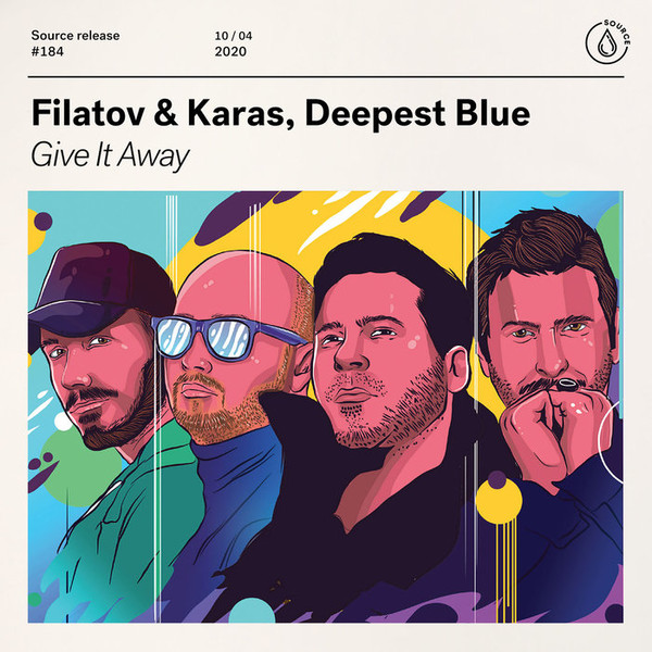 Filatov & Karas, Deepest Blue - Give It Away